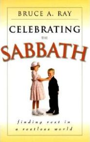 Celebrating the Sabbath Grace and Truth Books