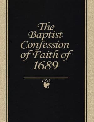 Baptist Confession of Faith of 1689 Grace and Truth Books
