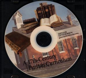 A 17th Century Puritan Curriculum CD cover