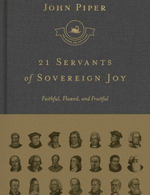 21 Servants of Sovereign Joy book cover