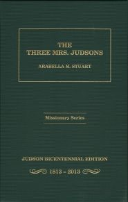 The Three Mrs. Judsons Grace and Truth Books