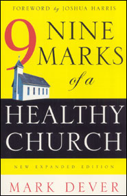 Nine Marks of a Healthy Church Grace and Truth Books