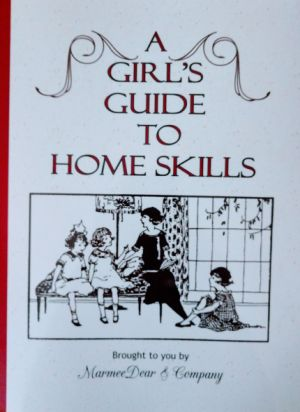 A Girl's Guide to Home Skills book cover