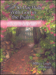 A 30-Day Walk With God in the Psalms Grace and Truth Books