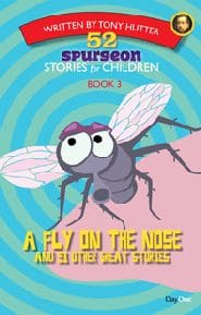 A Fly on the Nose Grace and Truth Books