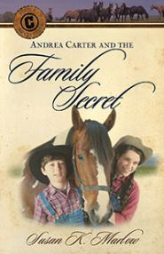 Andrea Carter and the Family Secret Grace and Truth Books