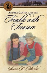 Andrea Carter and the Trouble with Treasure Grace and Truth Books
