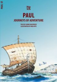 Paul Journeys of Adventure Grace and Truth Books