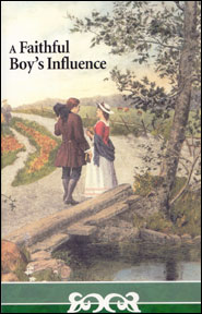 A Faithful Boy's Influence Grace and Truth Books
