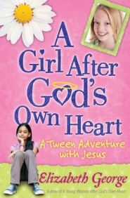A Girl After God's Own Heart Grace and Truth Books
