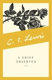 A Grief Observed Grace and Truth Books