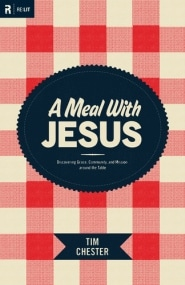 A Meal With Jesus Grace and Truth Books