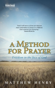 A Method for Prayer Grace and Truth Books