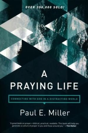 A Praying Life book image