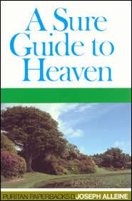 A Sure Guide to Heaven Grace and Truth Books