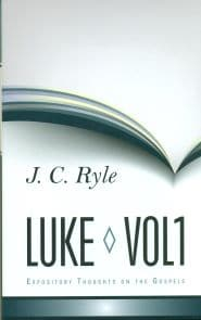 Expository Thoughts on the Gospels: Luke Grace and Truth Books