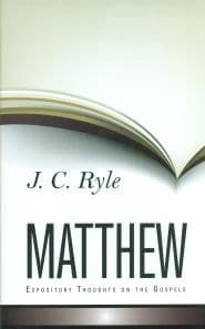 Expository Thoughts on the Gospels: Matthew Grace and Truth Books