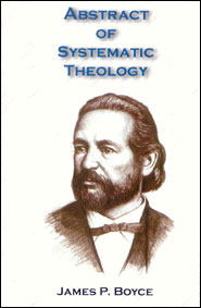 Abstract of Systematic Theology Grace and Truth Books