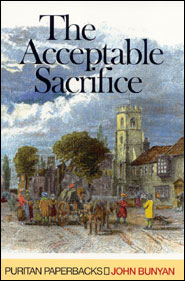 The Acceptable Sacrifice Grace and Truth Books