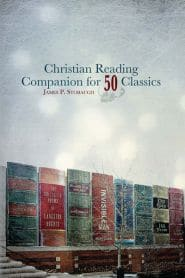 Christian Reading Companion for 50 Classics Grace and Truth Books