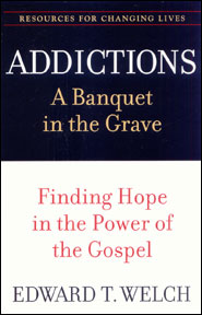 Addictions Grace and Truth Books