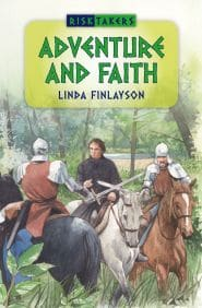 Adventure and Faith Grace and Truth Books