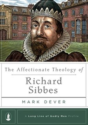 The Affectionate Theology of Richard Sibbes book cover