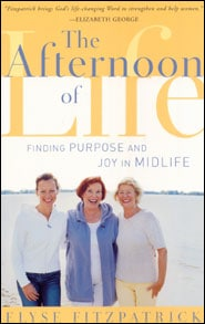 The Afternoon of Life Grace and Truth Books