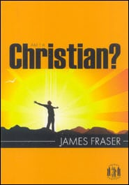 Am I A Christian? Grace and Truth Books
