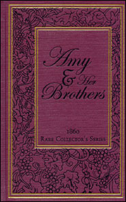 Amy and Her Brothers Grace and Truth Books