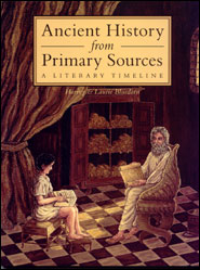 Ancient History From Primary Sources Grace and Truth Books