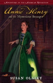 Annie Henry and the Mysterious Stranger Grace and Truth Books