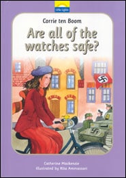 Are All of thre Watches Safe? The True Story of Corrie ten Boom and the Little Dutch Watch Shop Grace and Truth Books