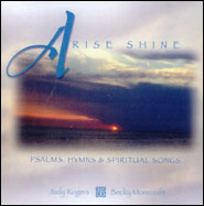 Arise, Shine! Grace and Truth Books