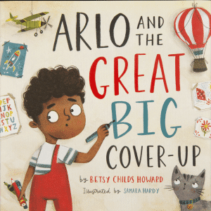 Arlo and the Great Big Cover-up book cover