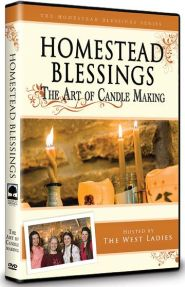 Homestead Blessings The Art of Candle Making Grace and Truth Books