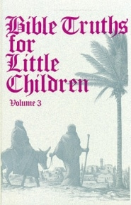 Bible Truths Little Children Grace and Truth Books