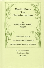 Meditations and Disquisitions Upon Certain Psalms Grace and Truth Books