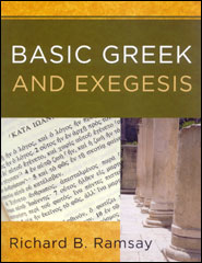Basic Greek and Exegesis Grace and Truth Books