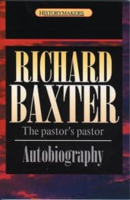 Richard Baxter Grace and Truth Books