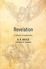 Revelation commentary G. K. Beale Grace and Truth Books