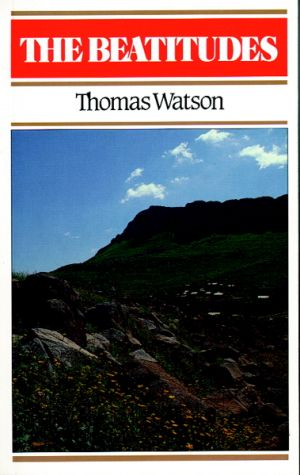 The Beatitudes Thomas Watson book cover
