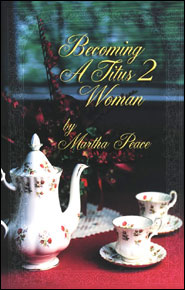 Becoming a Titus 2 Woman Grace and Truth Books