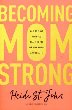 Becoming Mom Strong book cover