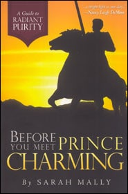 Before You Meet Prince Charming Grace and Truth Books