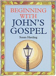 Beginning with John's Gospel Grace and Truth Books