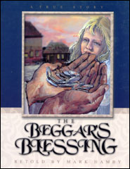 The Beggar's Blessing Grace and Truth Books