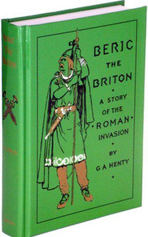 Beric the Briton Grace and Truth Books