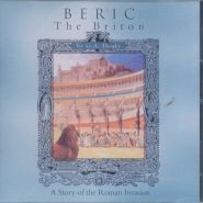 Beric the Briton Grace and Truth Books