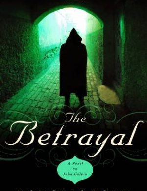 The Betrayal Grace and Truth Books